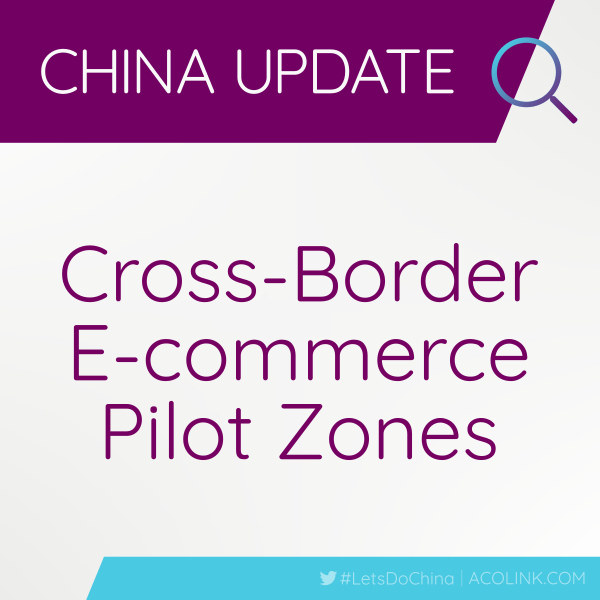 Cross-Border E-commerce Pilot Zones